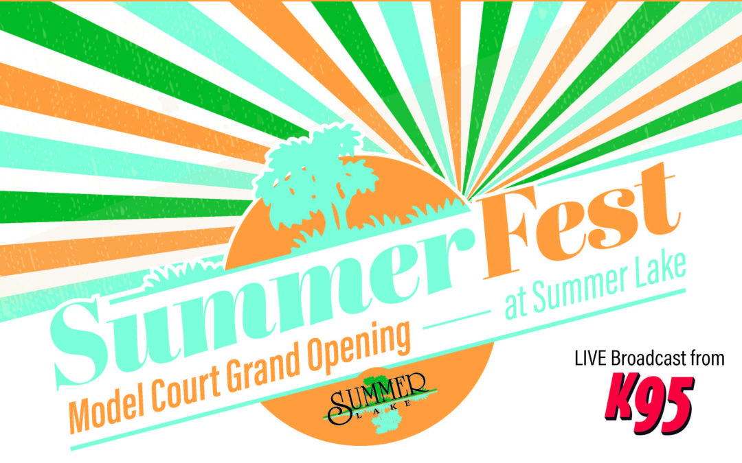 Summer Lake Grand Opening